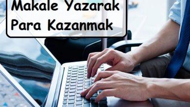 Photo of Makale Yazarak Nasıl Para Kazanılır?